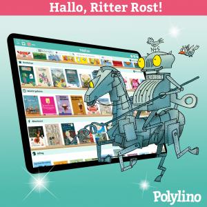 Ritter Rost bei Polylino